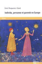 Individu, personne et parente en europe - Couverture - Format classique