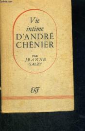 Vie Intime D'Andre Chenier - Couverture - Format classique
