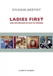Ladies first ; une anthologie du Rap au féminin - Couverture - Format classique