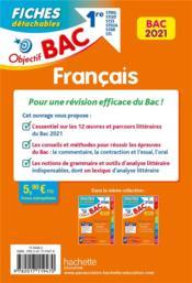 Objectif bac ; français ; 1re STMG, STI2D, ST2s, STD2A, STHR, STL ; écrit et oral ; fiches détachables (édition 2021) - 4ème de couverture - Format classique