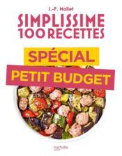 Simplissime ; 100 recettes ; spécial petit budget - Couverture - Format classique
