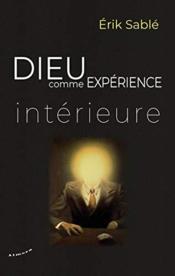 Dieu comme expérience intérieure - Couverture - Format classique