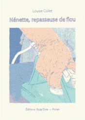 Nénette, repasseuse de flou - Couverture - Format classique