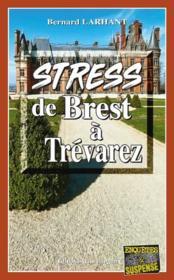 Stress de Brest à Trévarez - Couverture - Format classique