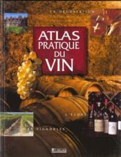 Atlas Pratique Du Vin - Couverture - Format classique