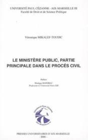 Le Ministere Public, Partie Principale Dans Le Proces Civil - Couverture - Format classique