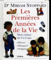 Premieres Annees De La Vie (Les) - Couverture - Format classique