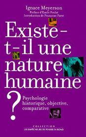 Existe t-il une nature humaine ; psychologie historique, objective et comparative - Couverture - Format classique