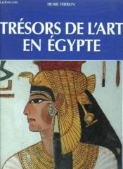 Tresors De L'Art En Egypte - Couverture - Format classique