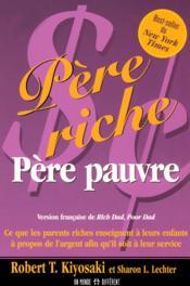 Pere riche, pere pauvre - ce que les parents riches enseignent a leurs enfants - Couverture - Format classique