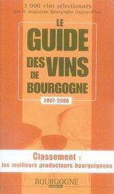Le guide des vins de bourgogne (édition 2007-2008) - Intérieur - Format classique