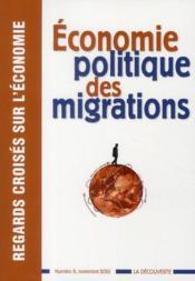 REGARDS CROISES SUR L'ECONOMIE N.8 ; économie politique des migrations - Couverture - Format classique