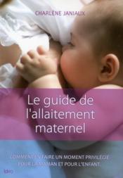 Le guide de l'allaitement maternel - Couverture - Format classique