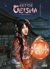 Petite geisha t.1 ; l'Okiya des mystères - Couverture - Format classique