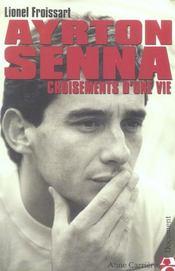Ayrton Senna ; croisements d'une vie - Intérieur - Format classique