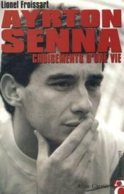 Ayrton Senna ; croisements d'une vie - Couverture - Format classique