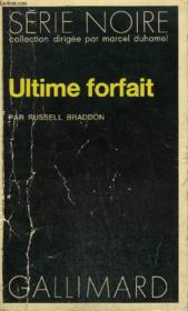 Collection : Serie Noire N° 1695 Ultime Forfait - Couverture - Format classique