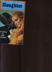 Le Coeur A Ses Raisons - The Subborn Heart - Couverture - Format classique