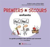 Premiers secours enfant ; le guide pratique des gestes qui sauvent - Couverture - Format classique