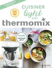 Cuisiner light avec thermomix - Couverture - Format classique