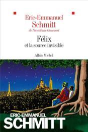 Félix et la source invisible - Couverture - Format classique