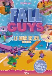 Fall guys ; le guide de jeu - Couverture - Format classique