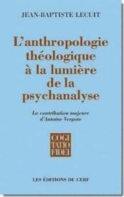 L'anthropologie theologique a la lumiere de la psychanalyse - Couverture - Format classique