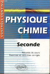 Controle Continu ; Physique-Chimie ; 2nde - Couverture - Format classique