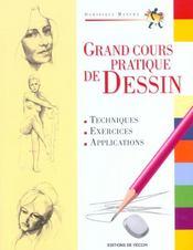 Le Grand Cours Pratique Du Dessin - Intérieur - Format classique