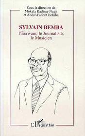Sylvain Bemba L'Ecrivain, Le Journaliste Le Musicien - Intérieur - Format classique
