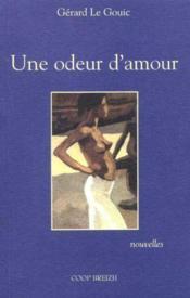 Odeur d'amour - Couverture - Format classique