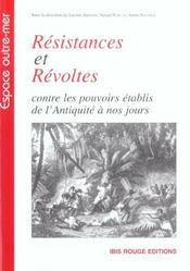 Resistances et revoltes contre les pouvoirs etablis de l'antiquite a nos jours - Intérieur - Format classique