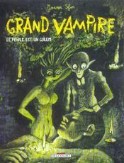 Grand vampire t.6 ; le peuple est un golem - Intérieur - Format classique