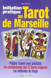 Initiation pratique au tarot de marseille - Intérieur - Format classique