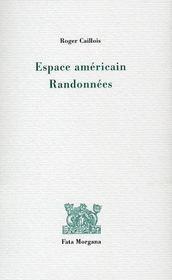 Espace américain ; randonnées - Intérieur - Format classique