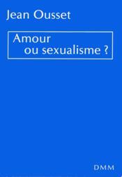 Amour ou sexualisme - Couverture - Format classique