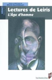 Lectures de Michel Leiris ; l'âge d'homme - Couverture - Format classique