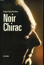 Noir chirac - Couverture - Format classique