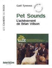 Pet Sounds ; l'achèvement de Brian Wilson - Intérieur - Format classique