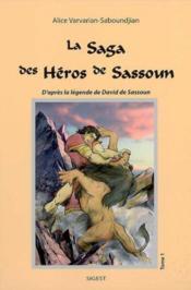 La saga des heros de sassoun, vol. 1 - Couverture - Format classique