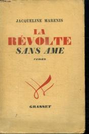 La Revolte Sans Ame. - Couverture - Format classique