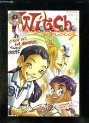 Witch N° 106. C Est Dit La Magie Vous Y Croyez, Derniere Ligne Droite Avant L Ete... - Couverture - Format classique