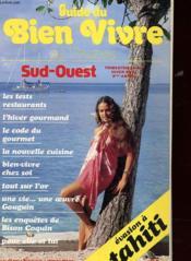 Guide Du Bien Vivre En France - Trimestriel N°12 - Hiver 1980-1981 - Sud Ouest - Les Tests Restaurants - L'Or - Gaudin - Bison Coquin - Couverture - Format classique