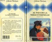 Au Pays De La Neige Eternelle - Frozen Heart - Couverture - Format classique