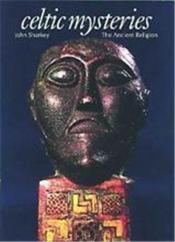 Celtic mysteries - the ancient religion - Couverture - Format classique