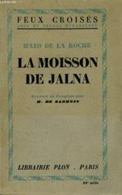 La Moisson De Jalna - Couverture - Format classique