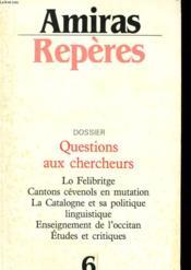 Amiras Reperes N°6 - Dossier: Questions Aux Chercheurs - Couverture - Format classique