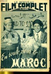 Le Nouveau Film Complet N° 74 - En Route Pour Le Maroc - Couverture - Format classique