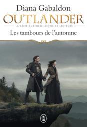 Outlander t.4 ; les tambours de l'automne - Couverture - Format classique