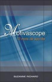 Motivascope ; 12 mois de succès - Couverture - Format classique